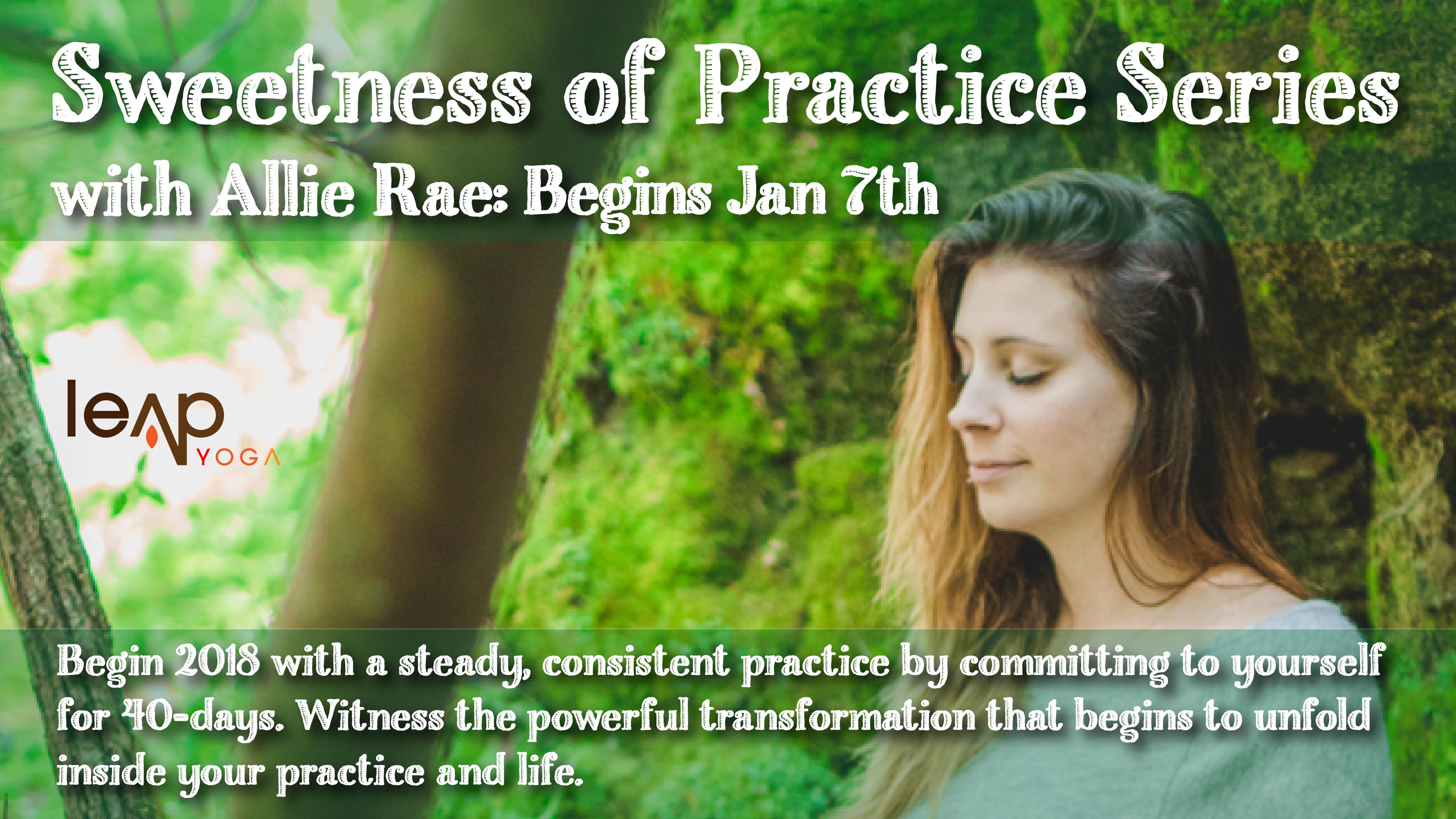 Allie Rae sweetness of practice series with allie rae | leap yoga
